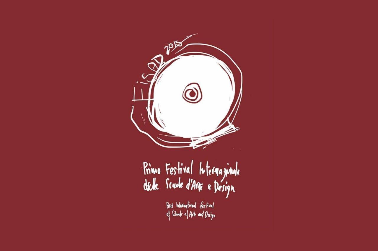 Inaugurazione FISAD 1° Festival Internazionale delle Scuole d'Arte e Design