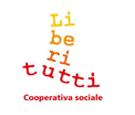 Liberi tutti Cooperativa Sociale